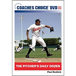 The Pitcher s Daily Dozen