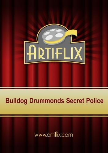 Bulldog Drummonds Secret Police