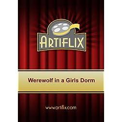 Werewolf in a Girls Dorm