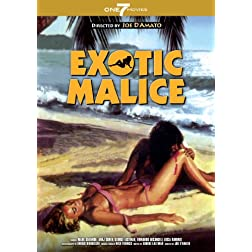 Exotic Malice