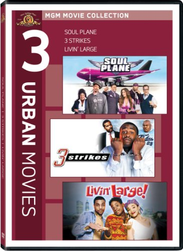 Soul Plane / 3 Strikes / Livin Large