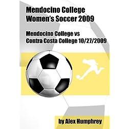 Mendocino College vs Contra Costa College Soccer 10/27/2009