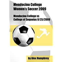 Mendocino College vs College of Sequoias Soccer 9/25/2009
