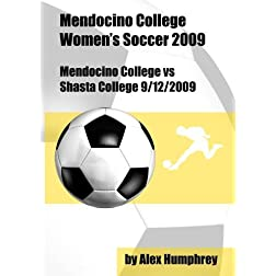 Mendocino College vs Shasta College 9/12/2009