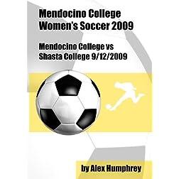 Mendocino College vs Shasta College 9/12/2009
