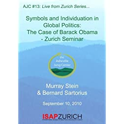 AJC 13: Individuation in Global Politics: The Case of Pres Obama -Zurich Seminar