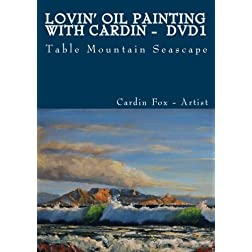 Lovin' Oil Painting with Cardin - Volume 1 - Table Mountain Seascape