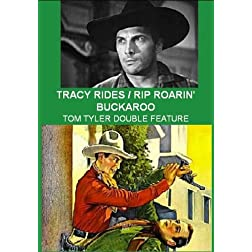Tracy Rides / Rip Roarin' Buckaroo -Tom Tyler Double Feature