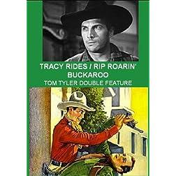 Tracy Rides / Rip Roarin' Buckaroo -Tom Tyler Double Feature