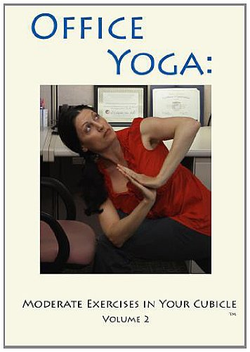 Office Yoga: Moderate Exercises in Your Cubicle Volume 2