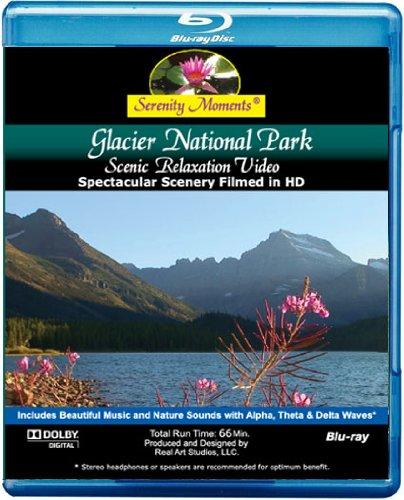 Serenity Moments: Glacier National Park Scenic Relaxation [BLU-RAY Movie]