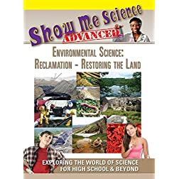 Environmental Science: Reclamation: Restoring the