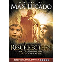Resurrection: A Max Lucado Story