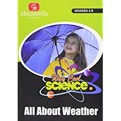 Way Cool Science: All About Weather