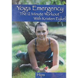 Yoga Emergency the 12 Minute Workout: Hips