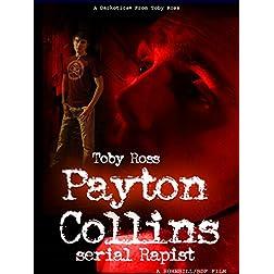 Payton Collins Serial Rapist
