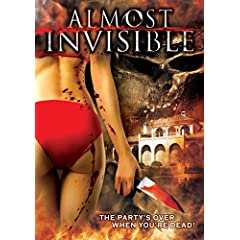 Almost Invisible: The Party's Over When You're Dead!