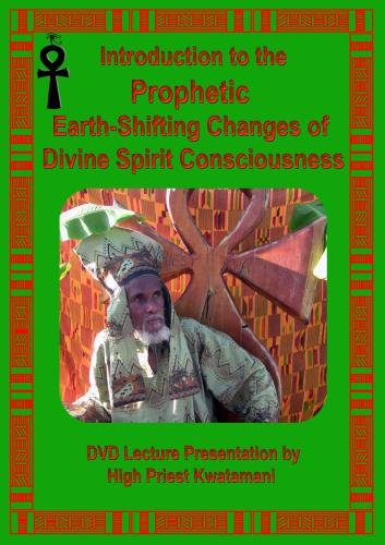 Introduction to the Prophetic Earth-Changing Energies of Divine Spirit Consciousness