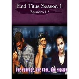 End Titus Season 1