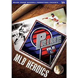 Prime 9: MLB Heroics