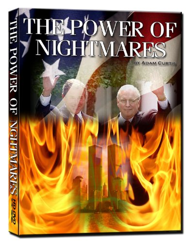 The Power of Nightmares (Adam Curtis) Conspiracy Edition - 2011