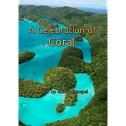 A Celebration of Coral