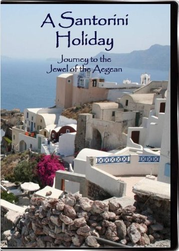 A Santorini Holiday ~ Journey to the Jewel of the Aegean