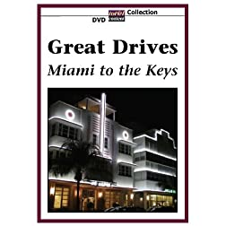 GREAT DRIVES Miami to the Keys