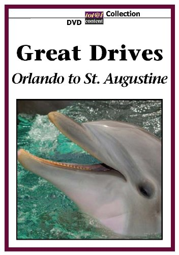 GREAT DRIVES Orlando to St. Augustine