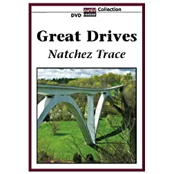 GREAT DRIVES Natchez Trace