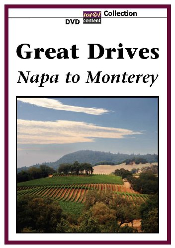 GREAT DRIVES Napa to Monterey
