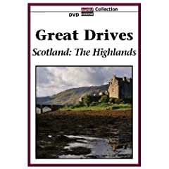 GREAT DRIVES Scotland: The Highlands