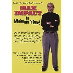Max Impact in Miniumum Time