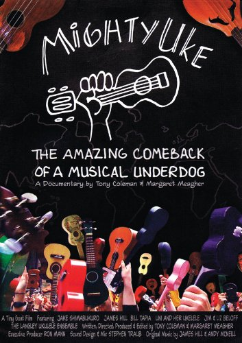 Mighty Uke: Amazing Comback of a Musical Underdog