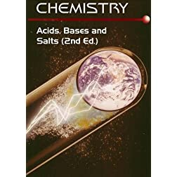 Chemistry: Acids, Bases and Salts (2nd Ed. Home Use)