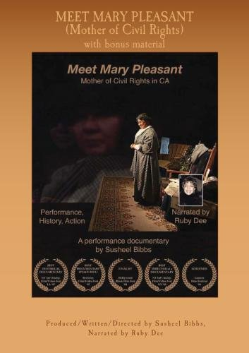 Meet Mary Pleasant (Mother of Civil Rights) with bonus material