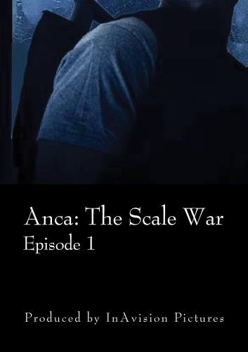 Anica: The Scale War