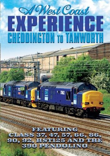 A West Coast Experience: Cheddington to Tamworth
