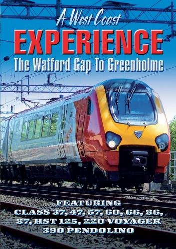 A West Coast Experience: The Watford Gap to Greenholme