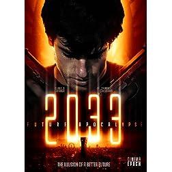 2033: Future Apocalypse