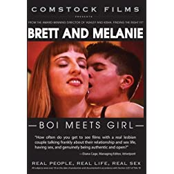 Brett and Melanie: Boi Meets Girl (Real People, Real Life, Real Sex series)