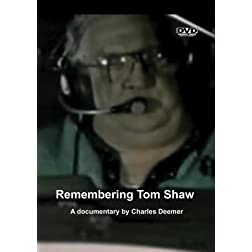 Remembering Tom Shaw