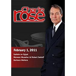 Charlie Rose - Update on Egypt; Marwan Muasher & Robert Satloff; Barbara Walters (February 1, 2011)