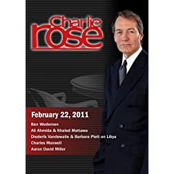 Charlie Rose - Ben Wedemen / Ali Ahmida & Khaled Mattawa / Charles Maxwell / Aaron David Miller (February 22, 2011)