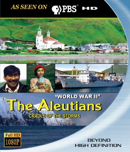 Aleutians: Cradle of the Storms - World War II [Blu-ray]