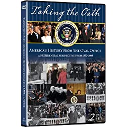 Taking the Oath: America's History From Oval