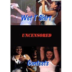 Wet T Shirt Contests Uncensored