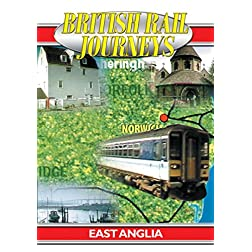British Rail Journeys: East Anglia