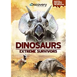 Dinosaurs: Extreme Survivors