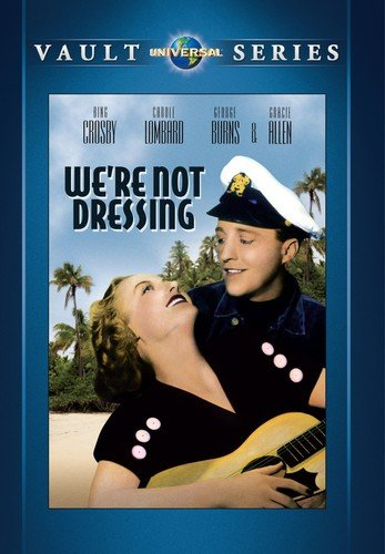 We're Not Dressing (Universal Vault Series)